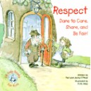 Respect…: Dare to Care, Share, & Be Fair!